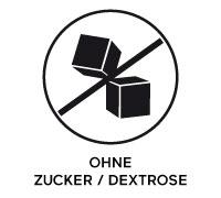 Ohne Zucker / Dextrose